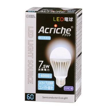 LED電球 7.5W アクリチ <OHM>